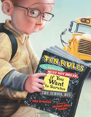 Cover art for TEN RULES YOU ABSOLUTELY MUST NOT BREAK IF YOU WANT TO SURVIVE THE SCHOOL BUS