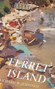 FERRET ISLAND by Richard W. Jennings