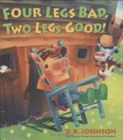 Book Cover for FOUR LEGS BAD, TWO LEGS GOOD!