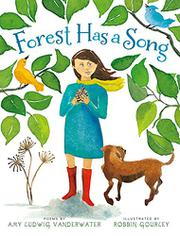 FOREST HAS A SONG by Amy Ludwig Vanderwater