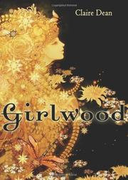 GIRLWOOD by Claire Dean