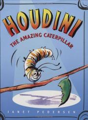HOUDINI by Janet Pedersen