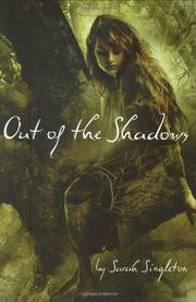 OUT OF THE SHADOWS by Sarah Singleton