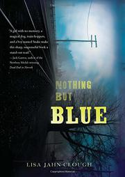 NOTHING BUT BLUE by Lisa Jahn-Clough
