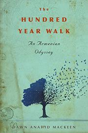 THE HUNDRED-YEAR WALK by Dawn Anahid MacKeen