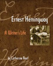 ERNEST HEMINGWAY by Catherine Reef
