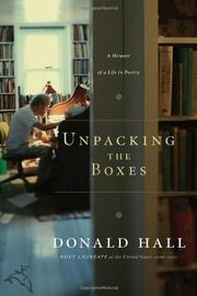 UNPACKING THE BOXES by Donald Hall
