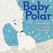 BABY POLAR by Yannick Murphy