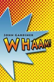 WHAAM! by John Gardiner