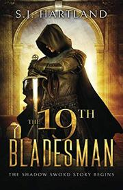 THE 19TH BLADESMAN  by S.J.  Hartland
