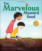 THE MARVELOUS MUSTARD SEED by Amy-Jill Levine