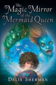 Cover art for THE MAGIC MIRROR OF THE MERMAID QUEEN