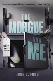 Cover art for THE MORGUE AND ME