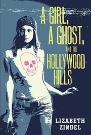 Cover art for A GIRL, A GHOST, AND THE HOLLYWOOD HILLS