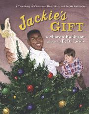 JACKIE'S GIFT by Sharon Robinson