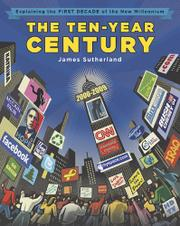 THE TEN-YEAR CENTURY by James Sutherland