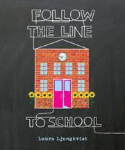 Book Cover for FOLLOW THE LINE TO SCHOOL