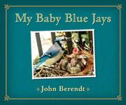 MY BABY BLUE JAYS by John Berendt