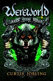 RISE OF THE WOLF by Curtis Jobling