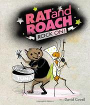 RAT AND ROACH ROCK ON! by David Covell