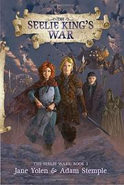THE SEELIE KING'S WAR by Jane Yolen