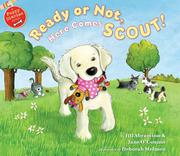 READY OR NOT, HERE COMES SCOUT! by Jill Abramson