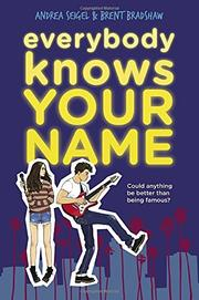 EVERYBODY KNOWS YOUR NAME by Andrea Seigel