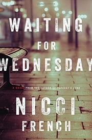 WAITING FOR WEDNESDAY by Nicci French