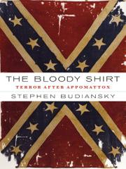 THE BLOODY SHIRT by Stephen Budiansky