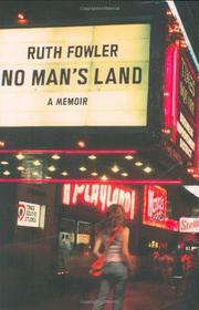 NO MAN'S LAND by Ruth Fowler