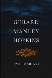 GERARD MANLEY HOPKINS by Paul Mariani
