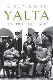 YALTA by S.M. Plokhy