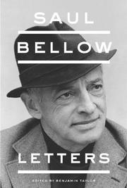SAUL BELLOW by Benjamin Taylor