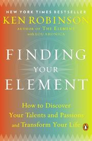 FINDING YOUR ELEMENT by Ken Robinson