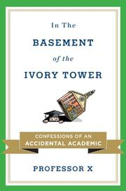 IN THE BASEMENT OF THE IVORY TOWER by Professor X
