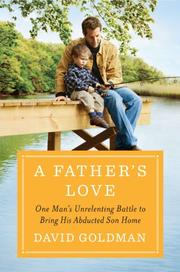 A FATHER'S LOVE by David Goldman