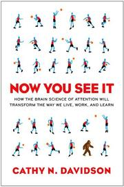 NOW YOU SEE IT by Cathy N. Davidson