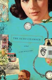THE ECHO CHAMBER by Luke Williams