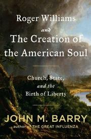 Book Cover for ROGER WILLIAMS AND THE CREATION OF THE AMERICAN SOUL