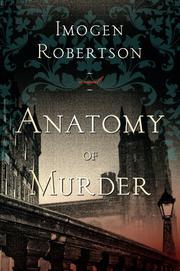 ANATOMY OF MURDER by Imogen Robertson