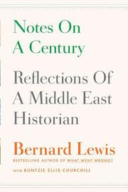 NOTES ON A CENTURY by Bernard Lewis