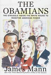 THE OBAMIANS by James Mann