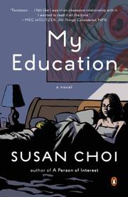 MY EDUCATION by Susan Choi