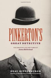 PINKERTON'S GREAT DETECTIVE by Beau Riffenburgh
