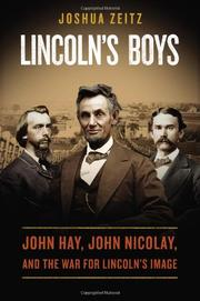 LINCOLN'S BOYS by Joshua Zeitz
