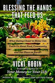 BLESSING THE HANDS THAT FEED US by Vicki Robin