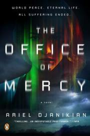THE OFFICE OF MERCY by Ariel Djanikian