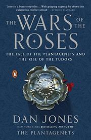 THE WARS OF THE ROSES by Dan Jones