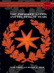 Cover art for THE CHEROKEE NATION AND THE TRAIL OF TEARS