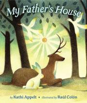 MY FATHER'S HOUSE by Kathi Appelt